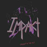 [Impact Caught in the Act Album Cover]