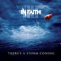 In Faith There's a Storm Coming Album Cover
