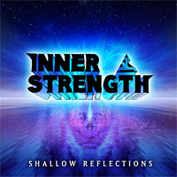[Inner Strength Shallow Reflections Album Cover]