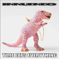 [Innuendo Time Eats Everything Album Cover]