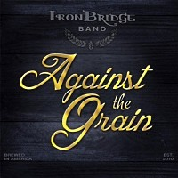 [Iron Bridge Band Against The Grain Album Cover]