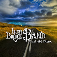 [Iron Bridge Band Road Not Taken Album Cover]