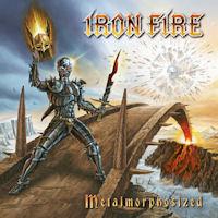 [Iron Fire Metalmorphosized Album Cover]