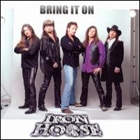 [Iron Horse Bring It On Album Cover]