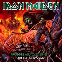 [Iron Maiden From Fear To Eternity: The Best Of 1990-2010 Album Cover]