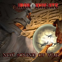 [Iron Knights New Sound Of War Album Cover]