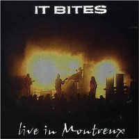 [It Bites Live In Montreux Album Cover]