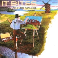[It Bites The Big Lad in the Windmill Album Cover]