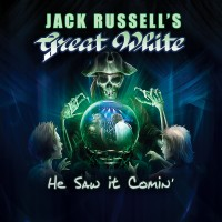 [Jack Russell's Great White He Saw It Comin' Album Cover]