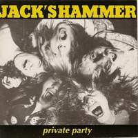 Jack's Hammer Private Party Album Cover
