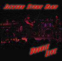 [Jackson Stone Band Double Live Album Cover]