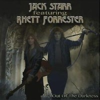 Jack Starr featuring Rhett Forrester Out of the Darkness Album Cover