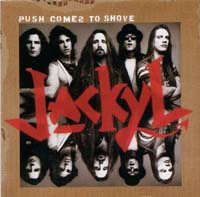 [Jackyl Push Comes to Shove Album Cover]