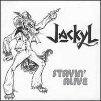 [Jackyl Stayin' Alive Album Cover]