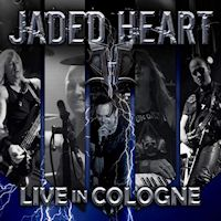 [Jaded Heart Live In Cologne Album Cover]