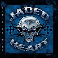 [Jaded Heart Sinister Mind Album Cover]