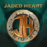 [Jaded Heart Trust Album Cover]