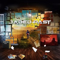 [Jaded Past Believe Album Cover]