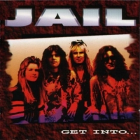 [Jail Get Into... Album Cover]