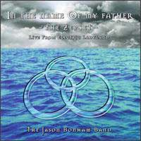 [The Jason Bonham Band In The Name Of My Father (The ZepSet) Album Cover]