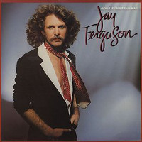 [Jay Ferguson Real Life Ain't This Way Album Cover]
