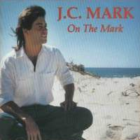 J.C. Mark On the Mark Album Cover