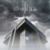 JD Miller Grand Intentions Album Cover