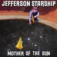 Jefferson Starship Mother of the Sun Album Cover