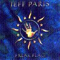 [Jeff Paris Freak Flag Album Cover]