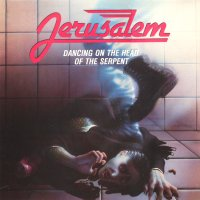 Jerusalem Dancing On The Head Of The Serpent Album Cover