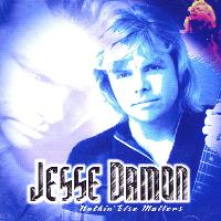 Jesse Damon Nothin' Else Matters Album Cover