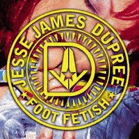 [Jesse James Dupree Foot Fetish Album Cover]
