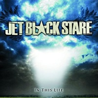 Jet Black Stare In This Life Album Cover