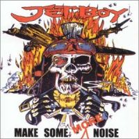 [Jetboy Make Some More Noise Album Cover]