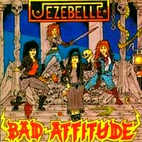 [Jezebelle Bad Attitude Album Cover]