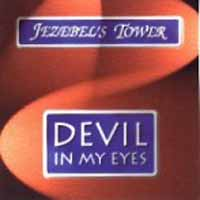 [Jezebel's Tower Devil in My Eyes  Album Cover]