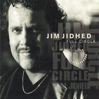[Jim Jidhed Full Circle Album Cover]