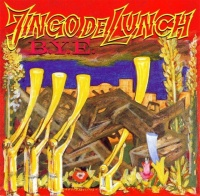 [Jingo De Lunch B.Y.E. Album Cover]