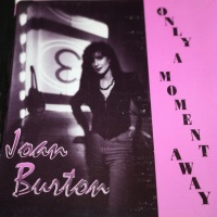 [Joan Burton Only a Moment Away Album Cover]