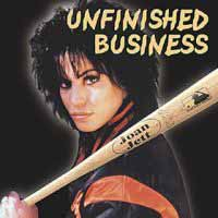 [Joan Jett Unfinished Business Album Cover]