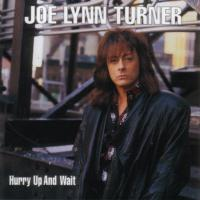 [Joe Lynn  Turner Hurry Up and Wait Album Cover]
