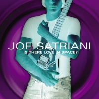 [Joe Satriani Is There Love In Space Album Cover]