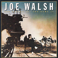 [Joe Walsh You Bought It, You Name It Album Cover]