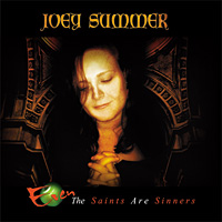 Joey Summer Even the Saints Are Sinners Album Cover