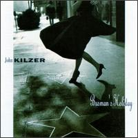 [John Kilzer Busman's Holiday Album Cover]