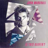 [John Marshall Is This Heaven Album Cover]