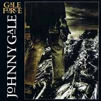 [Johnny Gale Gale Force Album Cover]