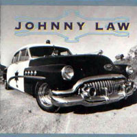 [Johnny Law Johnny Law Album Cover]