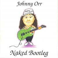 [Johnny Orr Naked Bootleg Album Cover]