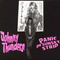 [Johnny Thunders Panic on Sunset Strip Album Cover]